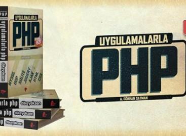 Uygulamalarla PHP Kitabı Yayında!