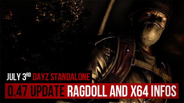 DayZ Standalone 0.47 Patch